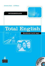 Total English Intermediate Workbook with Key and CD-Rom Pack :  Workbook (with key & CD-Rom) - Antonia Clare