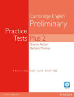 PET Practice Tests Plus 2 : Book with CD-Rom - Barbara Thomas
