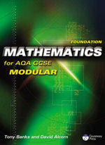 Foundation Mathematics for AQA GCSE (modular) - Tony Banks
