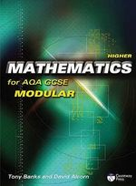 Higher Mathematics for AQA GCSE (modular) - Tony Banks