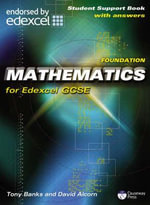 Foundation Mathematics for Edexcel GCSE : Student Support Book (with Answers) - Tony Banks