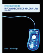 Introduction to Information Technology Law - David Bainbridge