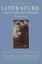 An Introduction to Literature Criticism and Theory - Andrew Bennett