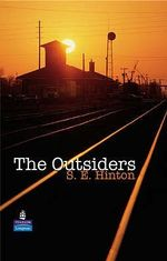 The Outsiders :  New Longman Literature - S.E. Hinton