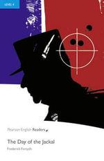 Day of the Jackal : Penguin Readers (Graded Readers) - Frederick Forsyth