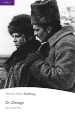 Doctor Zhivago : Penguin Active Reading : Level 5 - Boris Pasternak