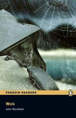 The Web : Penguin Readers : Level 5 - John Wyndham