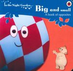 In The Night Garden : Big & Small - Andrew Davenport