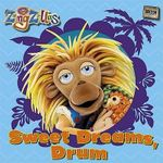 Sweet Dreams, Drum : ZingZillas