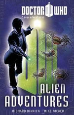 Doctor Who Book 3 : Alien Adventures - BBC