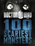 Doctor Who : 100 Scariest Monsters : Dr. Who Series - BBC