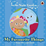 My Favourite Things : In the Night Garden Series - BBC