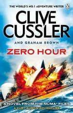Zero Hour : NUMA Files : Number 11 - Clive Cussler