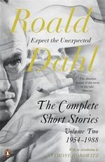 The Complete Short Stories: Volume two : Volume Two - Roald Dahl
