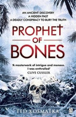 The Prophet of Bones - Ted Kosmatka