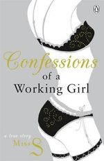 Confessions of a Working Girl - Miss S