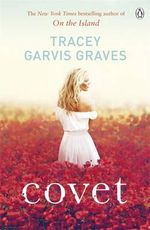 Covet - Tracey Garvis Graves