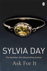 Ask for it : Historical Series - Sylvia Day