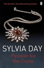 Passion for the Game : Historical Series - Sylvia Day