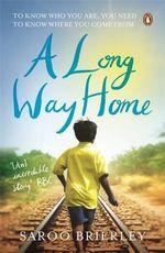 A Long Way Home - Saroo Brierly