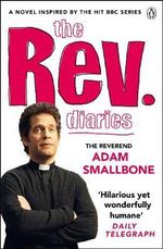 Rev Diaries - Adam Smallbone