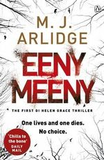 Eeny Meeny : Di Helen Grace Series : Book 1 - M. J. Arlidge