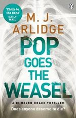 Pop Goes the Weasel : Di Helen Grace 2 - M. J. Arlidge