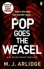 Pop Goes the Weasel - Arlidge M J