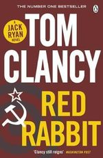 Red Rabbit : Jack Ryan : Book 3 - Tom Clancy
