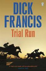 Trial Run - Dick Francis