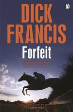 Forfeit - Dick Francis