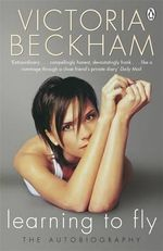 Learning to Fly - Victoria Beckham