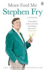 More Fool Me - Stephen Fry