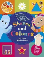 Shapes and Colours : In the Night Garden Series : Number 141 - BBC
