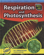Respiration and Photosynthesis : Sci-Hi - Donna Latham