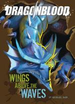 Wings Above the Waves :  Wings Above the Waves PB - Michael Dahl