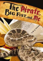 Pirate, Big Fist and Me : School Mysteries - M. J. Cosson