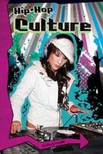 Hip-hop Culture : Hip-hop USA - Wendy Garofoli