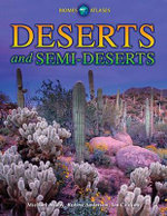 Deserts and Semi-deserts - Michael Allaby