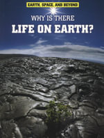 Why Is There Life on Earth? - Andrew Solway