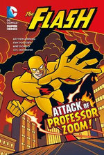 The Attack of Professor Zoom! : DC Super Heroes: The Flash - Matthew K. Manning