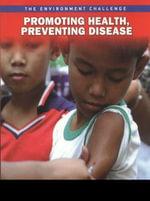 Promoting Health, Preventing Disease - Rebecca Vickers