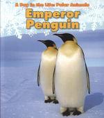 Emperor Penguin - Katie Marsico