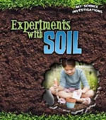 Experiments with Soil : Super Cool Science Experiments - Christine Taylor-Butler