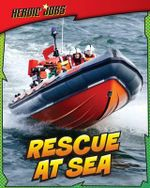 Rescue at Sea - Chris Oxlade