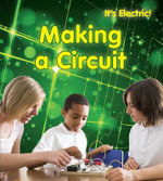 Making a Circuit - Chris Oxlade