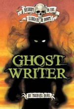 Ghost Writer : Return to the Library of Doom - Michael S. Dahl