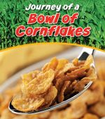 Bowl of Cornflakes - John Malam