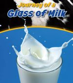Glass of Milk - John Malam