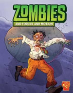 Zombies and Forces and Motion : Zombies and Forces of Motion - Mark Weakland